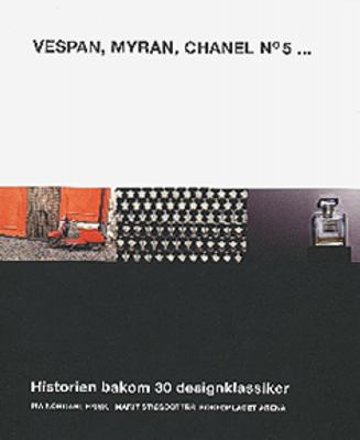 Vespan, Myran, Chanel no 5-