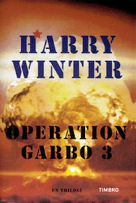 Operation Garbo III