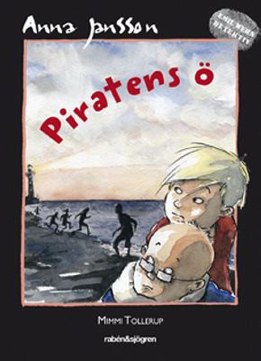 Piratens ö / Anna Jansson ; illustrationer av Mimmi Tollerup