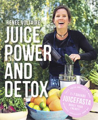 Juice power and detox