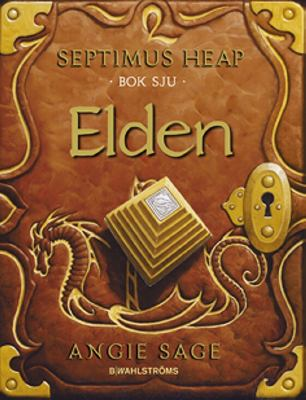 Septimus Heap: Bok 7 Elden