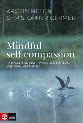 Mindful self-compassion