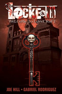 Locke & Key: Vol. 1 Welcome to Lovecraft